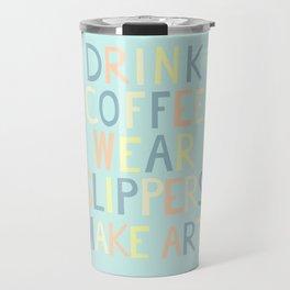 Wear Slippers - Art for Artists Travel Mug