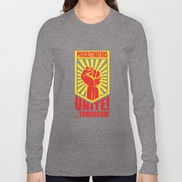 Postpone Drückeberger Faul Mindset Gift Long Sleeve T-shirt
