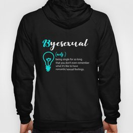 Byesexual funny word designation relationships Hoody