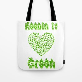Keepin It Green Environmental Message Tote Bag
