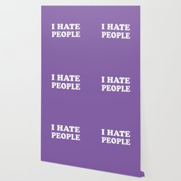 I Hate People - Purple and White Wallpaper