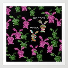 Coolest bunnys Art Print