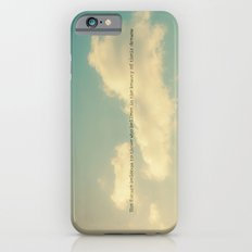 The future belongs to those who believe in the beauty of their dreams II iPhone 6s Slim Case