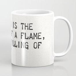 """Education is the kindling of a flame, not the filling of a vessel."" Socrates Coffee Mug"