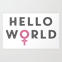 Hello World Art Print
