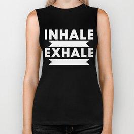 Inhale The Good Shit Exhale The Bullshit Funny Saying White Biker Tank