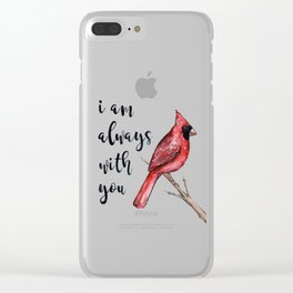 I Am Always With You, Cardinal Clear iPhone Case