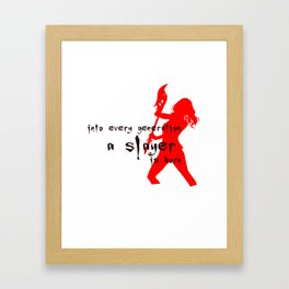 Into every generation a slayer is born Framed Art Print
