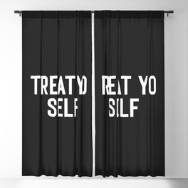 Treat Yo Self Funny Quote Blackout Curtain