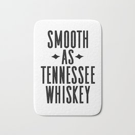 WHISKEY GIFT IDEA, Smooth As Tennessee Whiskey,Bar Decor,Bar Cart,Party gift,Drink Sign Bath Mat