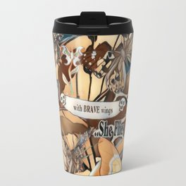 With Brave Wings She Flies Travel Mug