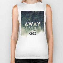 Away We Go  Biker Tank