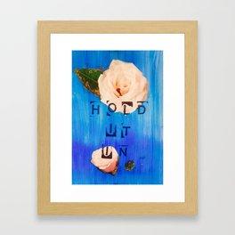 Hold It In Framed Art Print