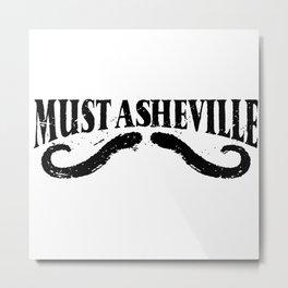 Must Asheville Metal Print