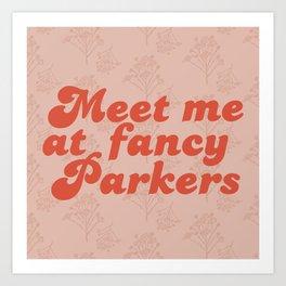 Fancy Parkers Art Print