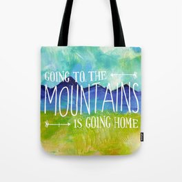 Going to the Mountains, Tetons Landscape Tote Bag