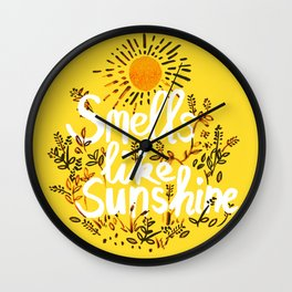 Smells Like Sunshine Wall Clock