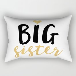 BIG SISTER sibling love quote Rectangular Pillow