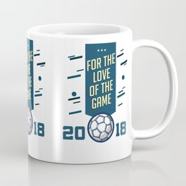 For The LOVE Of The GAME Coffee Mug