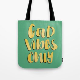 Good Vibes Only - Green and Gold hand lettered Tote Bag
