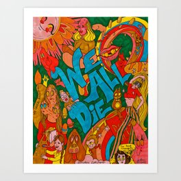 We All Die, Rainbow in the Sky Art Print