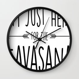 I'm Just Here For The Savasana Wall Clock