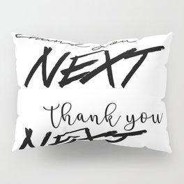 thank u, next Pillow Sham