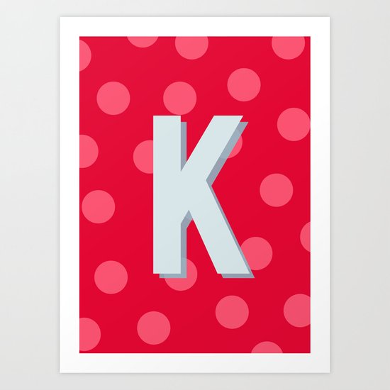 K is for Kindness Art Print