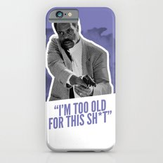 Badass 80's Action Movie Quotes - Lethal Weapon iPhone 6s Slim Case