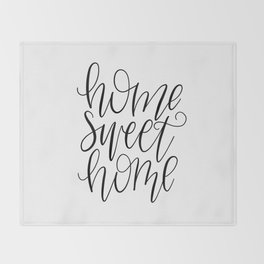 Home Sweet Home, Handlettered, Black and White, Farmhouse Throw Blanket