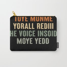Jone Waste Your Time Carry-All Pouch