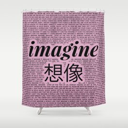 imagine - Ariana - lyrics - imagination - pink black Shower Curtain