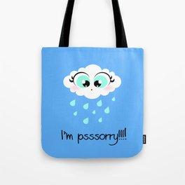 I'm psssorry! Tote Bag