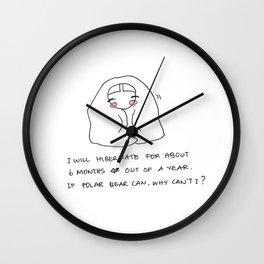 I hibernate like a Polar Bear Wall Clock