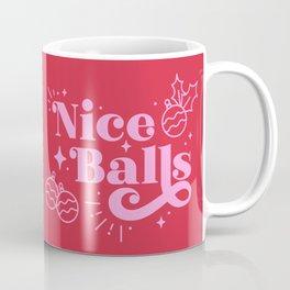 Nice Balls Coffee Mug