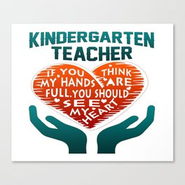 Kindergarten Teacher Canvas Print