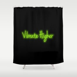 Vibrate Higher Shower Curtain
