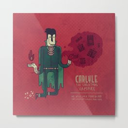 Carlyle, The Christmas Vampire Metal Print