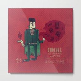 Carlyle, The Christmas Vampire Metal Print