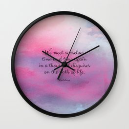 We meet ourselves time and time again in a thousand disguises on the path of life. Carl Jung Wall Clock