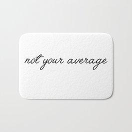 not your average Bath Mat