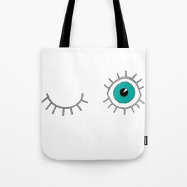 eye is watching you Tote Bag