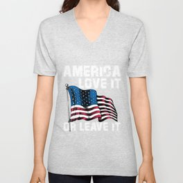 Love It Or Leave It Vintage Patriotic USA Flag 4th of July  Unisex V-Neck