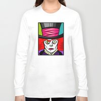 mad hatter Long Sleeve T-shirts featuring Mad Hatter by Artistic Dyslexia