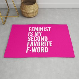 Feminist is My Second Favorite F-Word (Pink) Rug