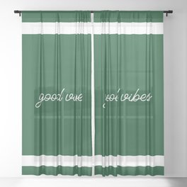 Good Vibes green Sheer Curtain