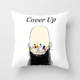 Cover up man Throw Pillow