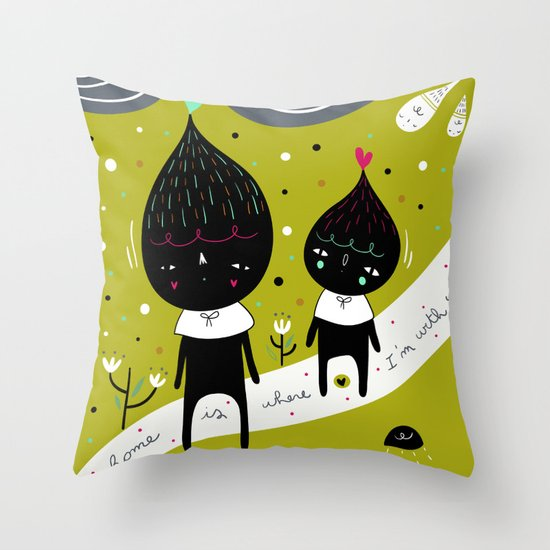 Home is where I'm with YOU Throw Pillow