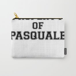 Property of PASQUALE Carry-All Pouch