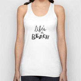 Life's a Beach. Unisex Tank Top